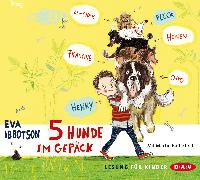 Cover-Bild zu 5 Hunde im Gepäck (Audio Download) von Ibbotson, Eva
