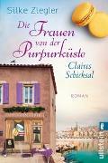 Cover-Bild zu Ziegler, Silke: Die Frauen von der Purpurküste - Claires Schicksal