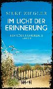Cover-Bild zu Ziegler, Silke: Im Licht der Erinnerung (eBook)