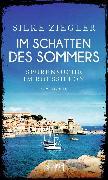 Cover-Bild zu Ziegler, Silke: Im Schatten des Sommers (eBook)