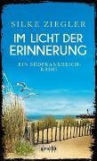 Cover-Bild zu Ziegler, Silke: Im Licht der Erinnerung