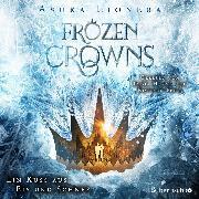 Cover-Bild zu eBook Frozen Crowns 1: Ein Kuss aus Eis und Schnee