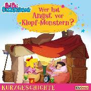 Cover-Bild zu Andreas, Vincent: Bibi Blocksberg - Kurzgeschichte - Wer hat Angst vor Klopf-Monstern? (Audio Download)