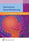 Cover-Bild zu Basiswissen für die sozialpädagogische Erstausbildung von Iven, Claudia