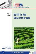Cover-Bild zu Ethik in der Sprachtherapie (eBook) von Iven, Claudia (Hrsg.)