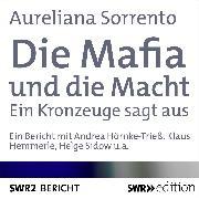 Cover-Bild zu Die Mafia und die Macht (Audio Download) von Sorrento, Aureliana