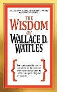 Cover-Bild zu eBook The Wisdom of Wallace D. Wattles