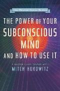 Cover-Bild zu eBook The Power of Your Subconscious Mind and How to Use It (Master Class Series)