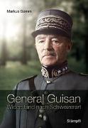 Cover-Bild zu Somm, Markus: General Guisan