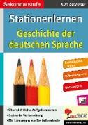 Cover-Bild zu Stationenlernen Geschichte der deutschen Sprache von Schreiner, Kurt