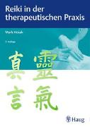 Cover-Bild zu Reiki in der therapeutischen Praxis von Hosak, Mark