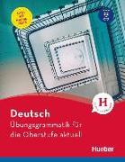 Cover-Bild zu Deutsch Übungsgrammatik für die Oberstufe aktuell von Hall, Karin
