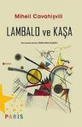 Cover-Bild zu Cavahisvili, Miheil: Lambalo ve Kasa