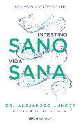 Cover-Bild zu Junger, Alejandro: Intestino sano, vida sana / Clean Gut