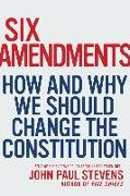 Cover-Bild zu Six Amendments (eBook) von Stevens, Justice John Paul