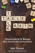 Cover-Bild zu Table Talk Math (eBook) von Stevens, John
