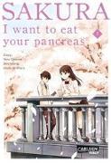 Cover-Bild zu Sumino, Yoru: Sakura - I want to eat your pancreas 1