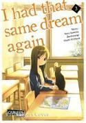 Cover-Bild zu Sumino, Yoru: I had that same dream again 3