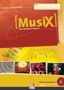 Cover-Bild zu MusiX 2. Schülerarbeitsheft. Allg. Ausgabe D von Detterbeck, Markus