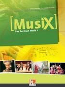 Cover-Bild zu MusiX 1. Schülerband von Detterbeck, Markus