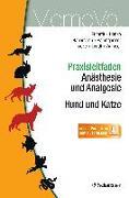 Cover-Bild zu Praxisleitfaden Anästhesie und Analgesie - Hund und Katze von Erhardt, Wolf