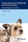 Cover-Bild zu Leitsymptome und Leitbefunde bei Hund und Katze von Schrey, Christian