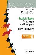 Cover-Bild zu Praxisleitfaden Anästhesie und Analgesie - Hund und Katze (eBook) von Erhardt, Wolf