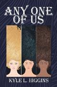 Cover-Bild zu Higgins, Kyle L.: Any One of Us