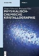 Cover-Bild zu Physikalisch-chemische Kristallographie (eBook)