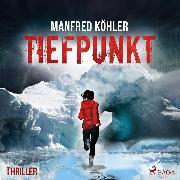 Cover-Bild zu eBook Tiefpunkt - Thriller