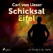 Cover-Bild zu eBook Schicksal Eifel - Ein Mosel-Eifel-Krimi