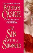 Cover-Bild zu Caskie, Kathryn: To Sin With a Stranger