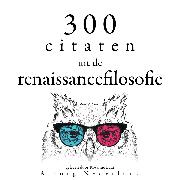 Cover-Bild zu 300 citaten uit de renaissancefilosofie (Audio Download) von Machiavelli, Niccolò