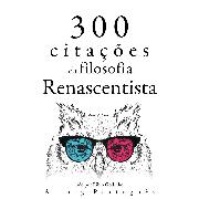 Cover-Bild zu 300 citações da filosofia renascentista (Audio Download) von Machiavelli, Niccolò
