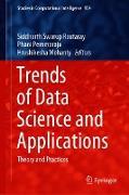 Cover-Bild zu Trends of Data Science and Applications (eBook) von Rautaray, Siddharth Swarup (Hrsg.)