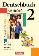 Cover-Bild zu Deutschbuch 2. 6. Schuljahr. Arbeitsheft mit Lösungen. BW von Biermann, Günther