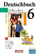Cover-Bild zu Deutschbuch 6. Schuljahr. Neue Ausgabe. Arbeitsheft mit CD-ROM von Diehm, Jan