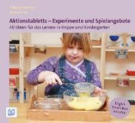 Cover-Bild zu Aktionstabletts - Experimente und Spielangebote von Bostelmann, Antje