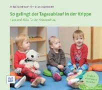 Cover-Bild zu So gelingt der Tagesablauf in der Krippe von Bostelmann, Antje