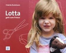 Cover-Bild zu Lotta geht zum Friseur von Bostelmann, Antje