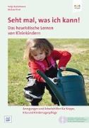 Cover-Bild zu Seht mal, was ich kann! Lern- und Spielanlässe für Kinder unter 3 von Bostelmann, Antje