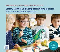 Cover-Bild zu Strom, Technik und Computer im Kindergarten (eBook) von Bostelmann, Antje
