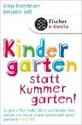 Cover-Bild zu Kindergarten statt Kummergarten! (eBook) von Bostelmann, Antje