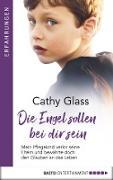 Cover-Bild zu Die Engel sollen bei dir sein (eBook) von Glass, Cathy