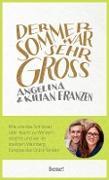 Cover-Bild zu Der Sommer war sehr groß (eBook) von Franzen, Angelina