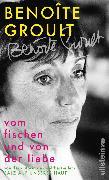 Cover-Bild zu Vom Fischen und von der Liebe (eBook) von Groult, Benoîte