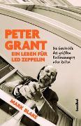 Cover-Bild zu Peter Grant - Ein Leben für Led Zeppelin (eBook) von Blake, Mark