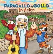 Cover-Bild zu Papagallo und Gollo in Asien von Pfeuti, Marco