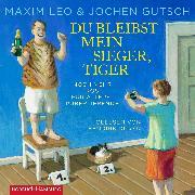 Cover-Bild zu Du bleibst mein Sieger, Tiger von Leo, Maxim