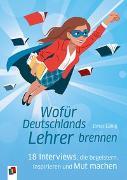 Cover-Bild zu Wofür Deutschlands Lehrer brennen von Lanig, Jonas